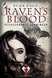 Raven's Blood – Pechschwarze Schwingen, Sylvia Steele