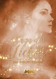 Saga des Lichts-Die Beschützerin, Aurelia L. Night
