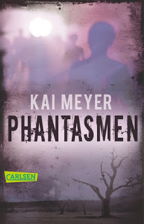 Phantasmen, Kai Meyer