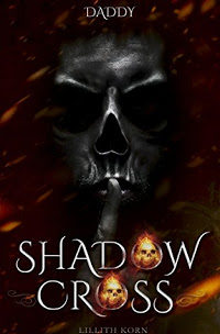 *Rezension* Shadowcross – Daddy, Lillith Korn