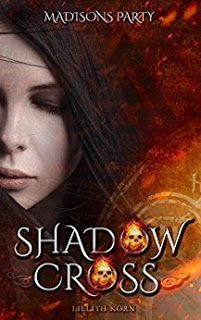 Shadowcross – Madisons Party, Lillith Korn