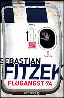 *Rezension* Flugangst 7A, Sebastian Fitzek