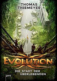 *Rezension* Evolution – Stadt der Überlebenden, Thomas Thiemeyer