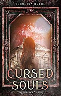 *Rezension* Cursed Souls, Veronika Rothe