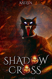 *Rezension* Shadowcross – Katzen, Lillith Korn