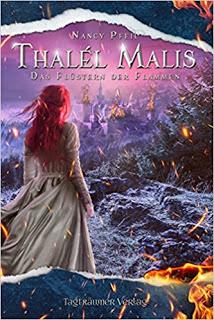 Thalél Malis – Das Flüstern der Flammen, Nancy Pfeil