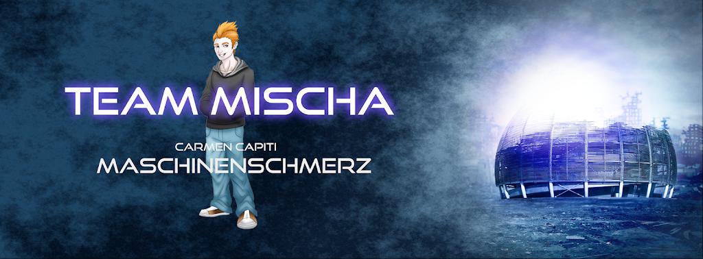 Ich bin Team Mischa – Maschinenschmerz, Carmen Capiti