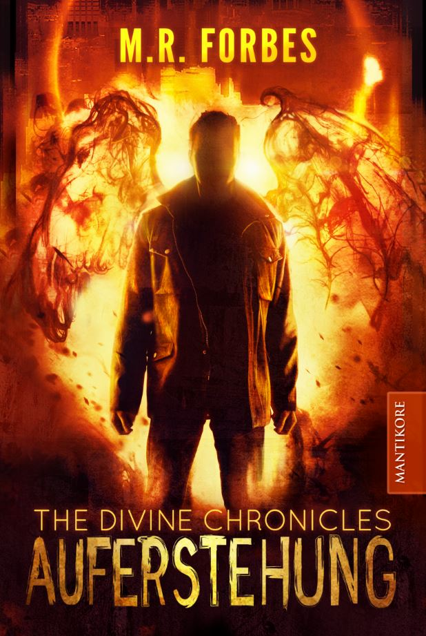 *Rezension* The Divine Chronicles – Auferstehung, M.R. Forbes