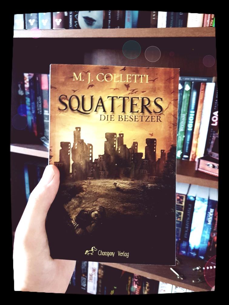 *Rezension* Squatters – Die Besetzer von M.J. Colletti