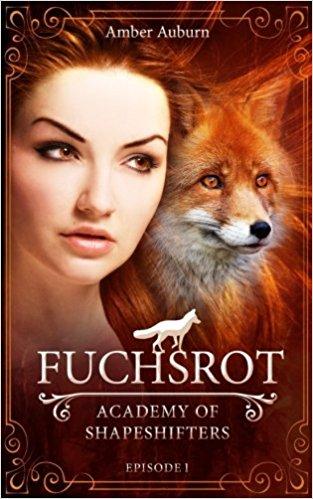 *Rezension* Academy of Shapeshifters – Fuchsrot von Amber Auburn