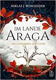 *Rezension* Im Lande Araga, Niklas J. Wingender