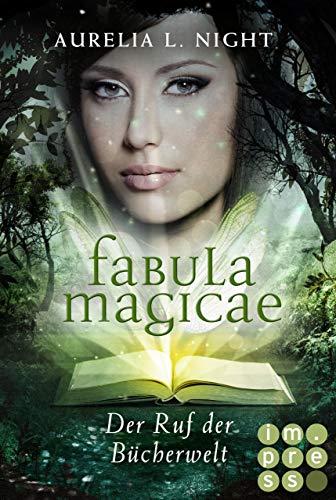 *Rezension* Fabula Magicae – Der Ruf der Bücherwelt (1) von Aurelia L. Night