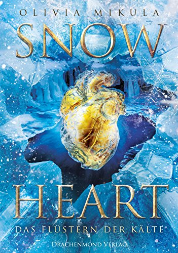 *Rezension* Snow Heart von Olivia Mikula