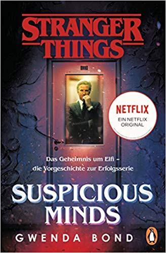 *Rezension* Stranger Things – Suspicious Minds von Gwenda Bond