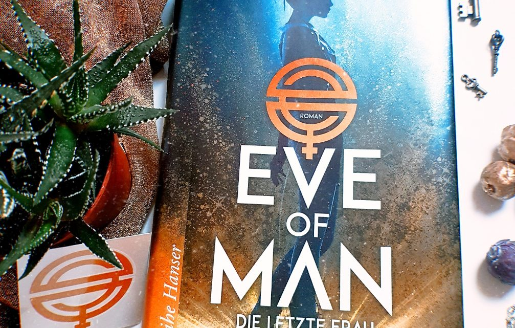 *Rezension* Eve of Man von Giovanna und Tom Fletcher