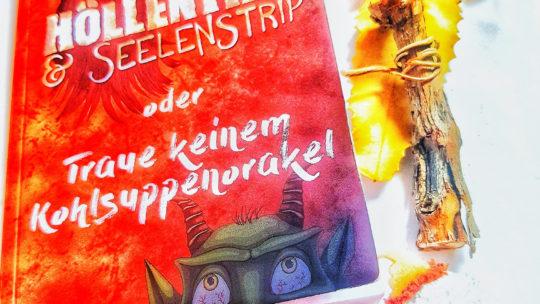 Höllentrip & Seelenstrip oder Traue keinem Kohlsuppenorakel von Corinna Schattauer aus dem Chaospony Verlag