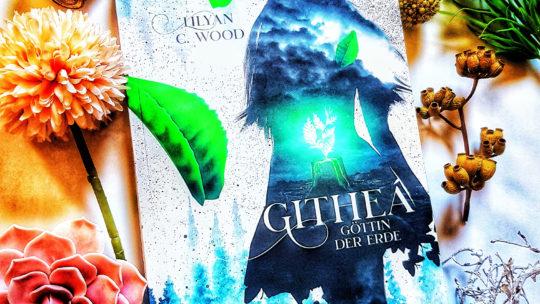 *Rezension* Githeá – Göttin der Erde von Lilyan C. Wood – Drachenmond Verlag