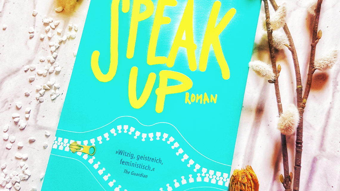 *Rezension* Speak Up von Laura Steven