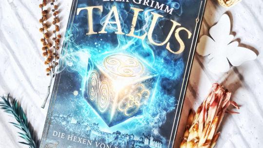 *Rezension* Talus – Die Hexen von Edinburgh von Liza Grimm