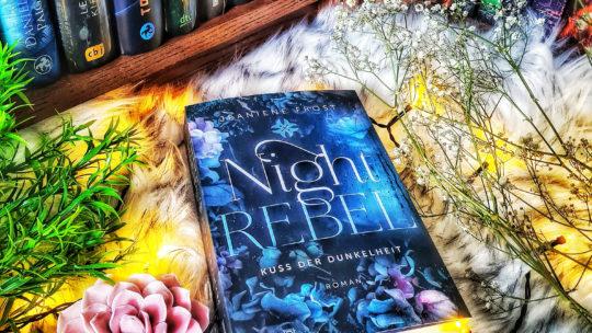 *Rezension* Night Rebel – Kuss der Dunkelheit von Jeaniene Frost