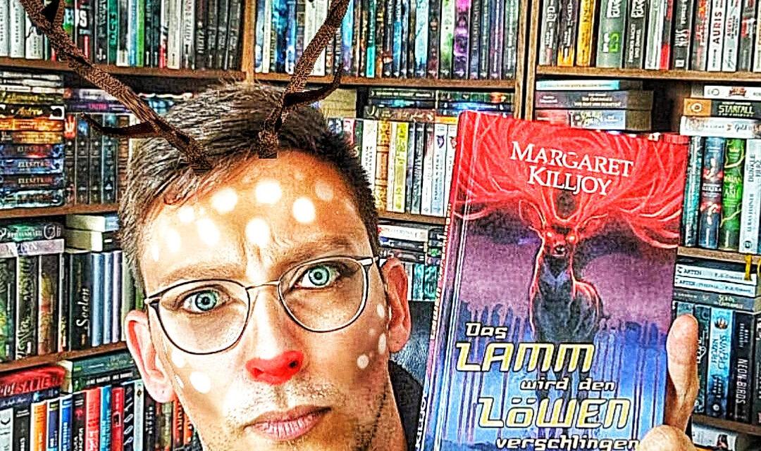 *Rezension* Das Lamm wird den Löwen verschlingen (1) von Margaret Killjoy