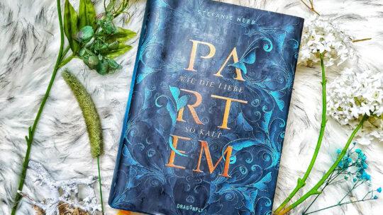 Partem – Wie die Liebe so kalt von Stefanie Neeb