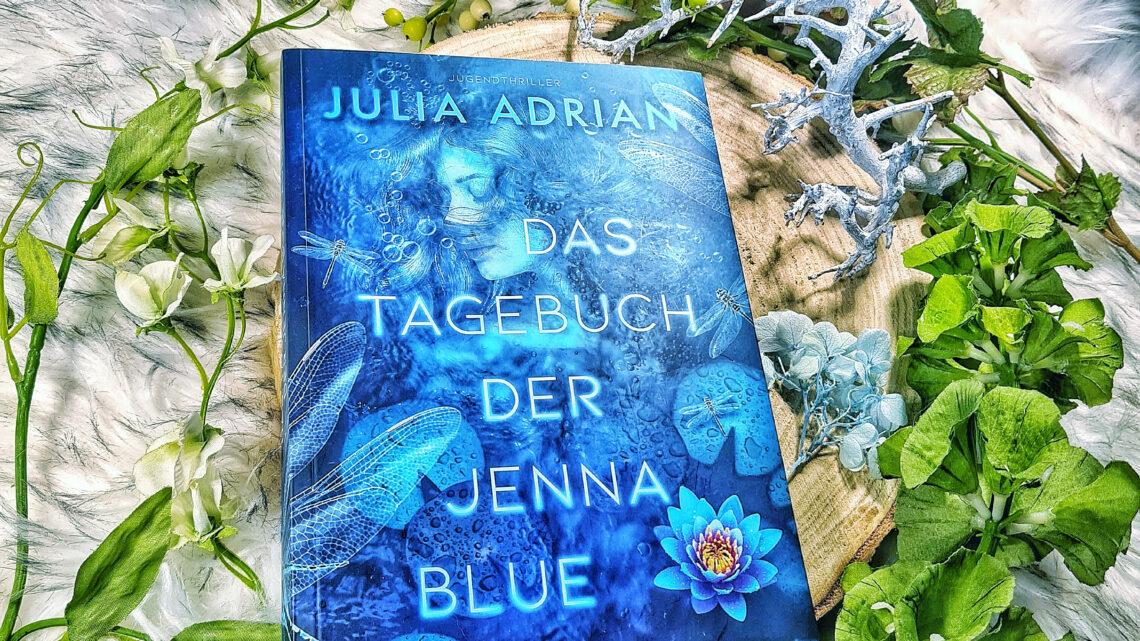 *Rezension* Das Tagebuch der Jenna Blue von Julia Adrian